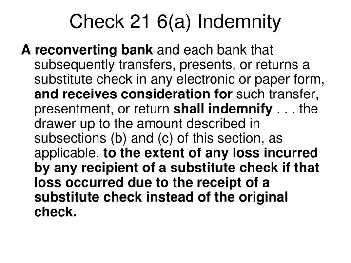 Check 21 6(a) Indemnity