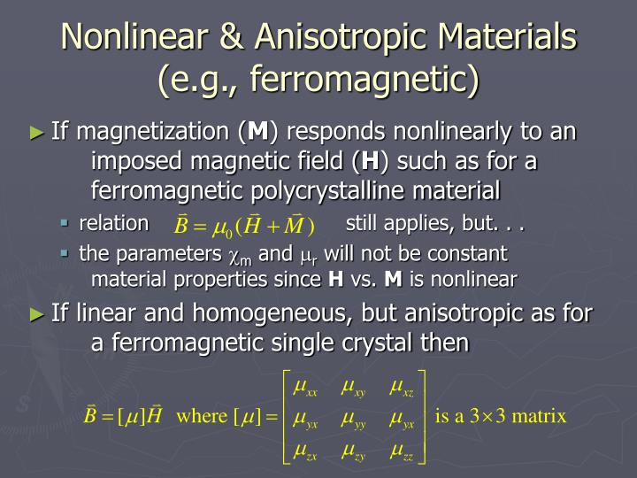 Nonlinear & Anisotropic Materials