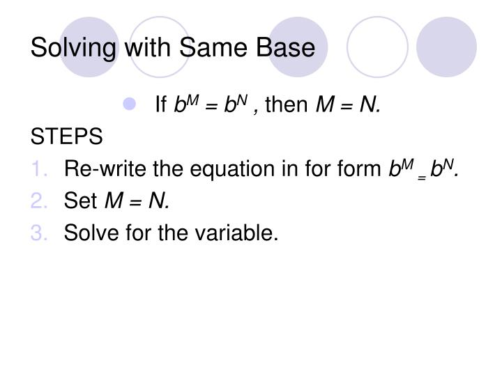 Solving with Same Base
