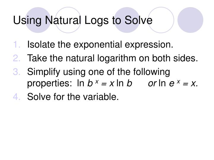 Using Natural Logs to Solve