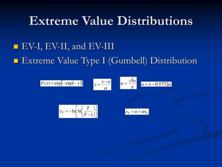 Extreme Value Distributions