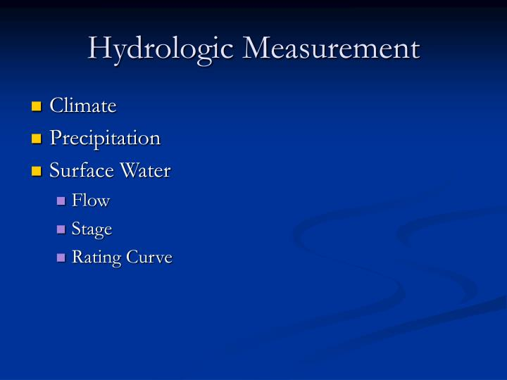 Hydrologic Measurement