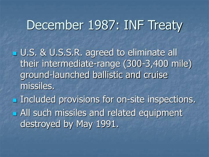 December 1987: INF Treaty
