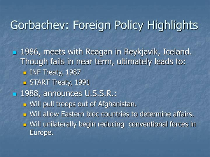 Gorbachev: Foreign Policy Highlights