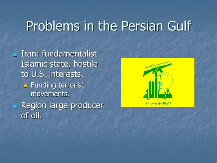 Problems in the Persian Gulf