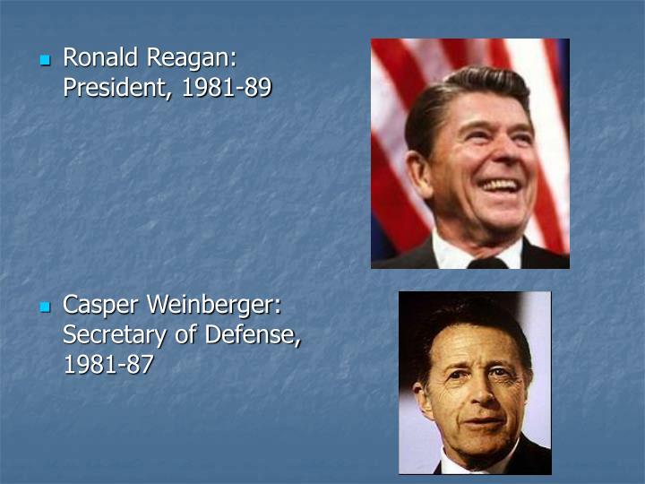 Ronald Reagan: President, 1981-89