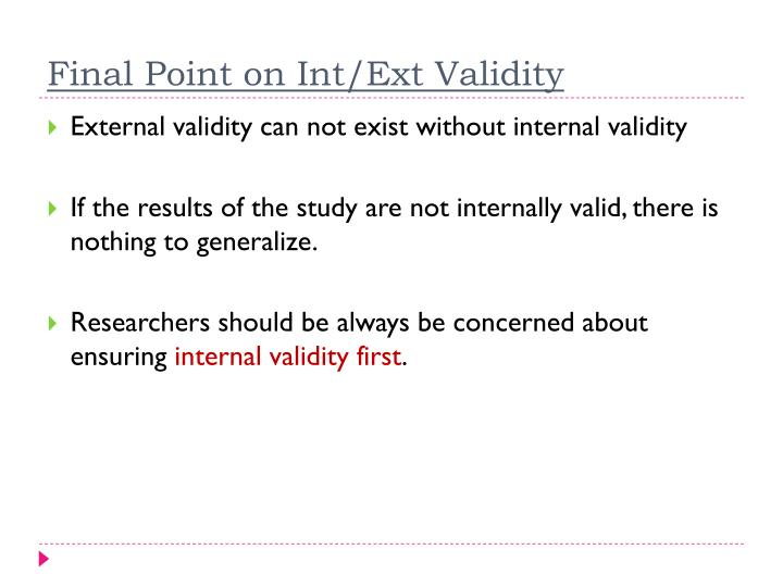 Final Point on Int/Ext Validity
