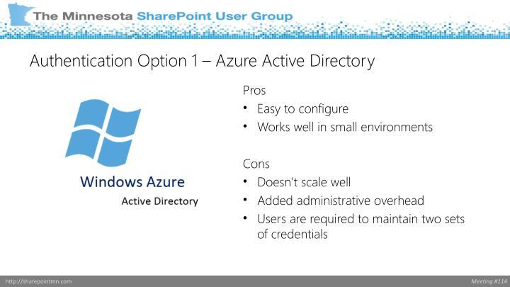 Authentication Option 1 – Azure Active Directory