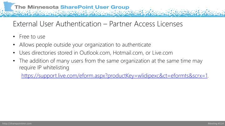 External User Authentication – Partner Access Licenses