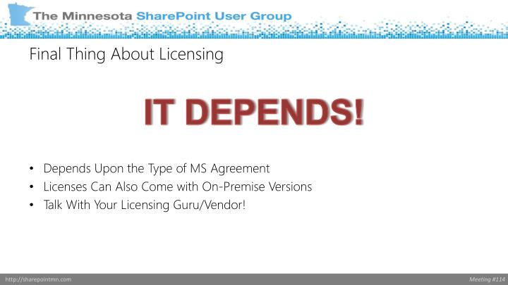 Final Thing About Licensing