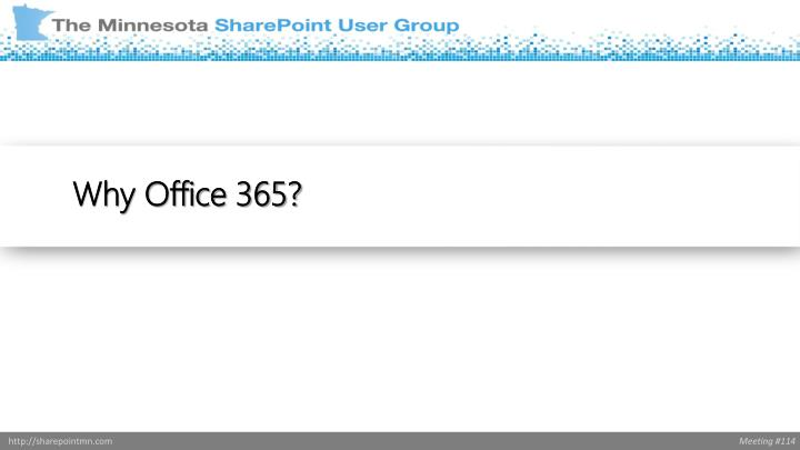 Why Office 365?