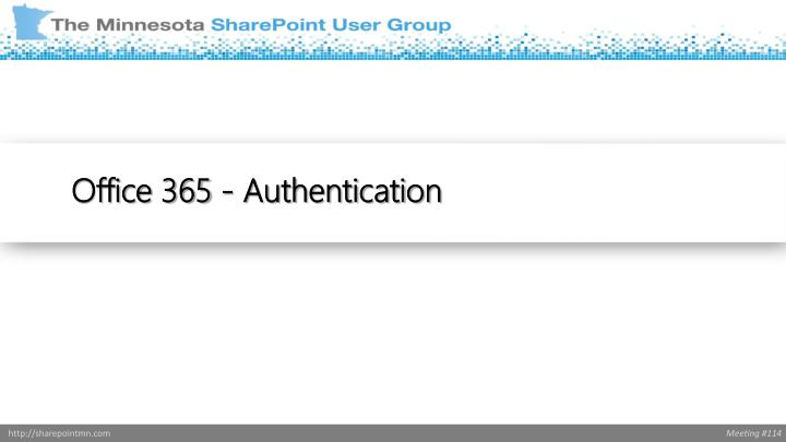 Office 365 - Authentication