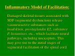 inflammatory model of facilitation