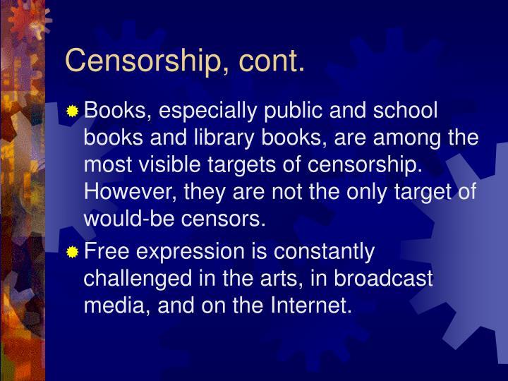 Censorship, cont.