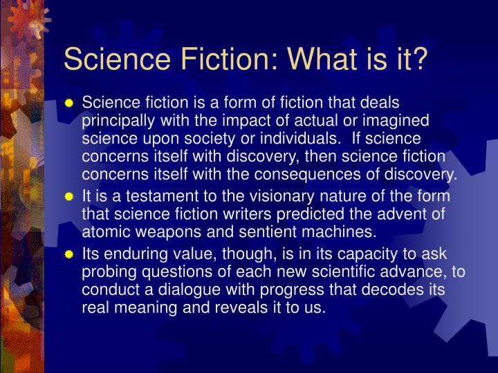 Science Fiction: What is it?