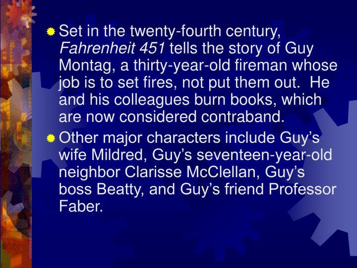 Set in the twenty-fourth century,