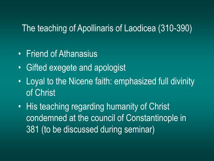 The teaching of Apollinaris of Laodicea (310-390)