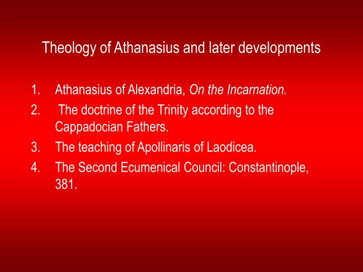 Theology of Athanasius and later developments