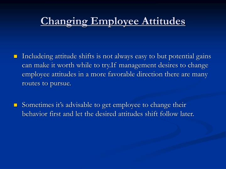Changing Employee Attitudes
