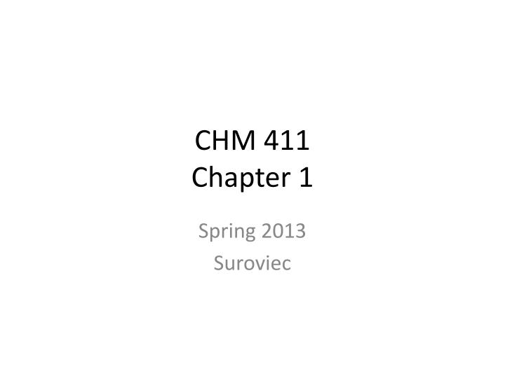 Chm 411 chapter 1