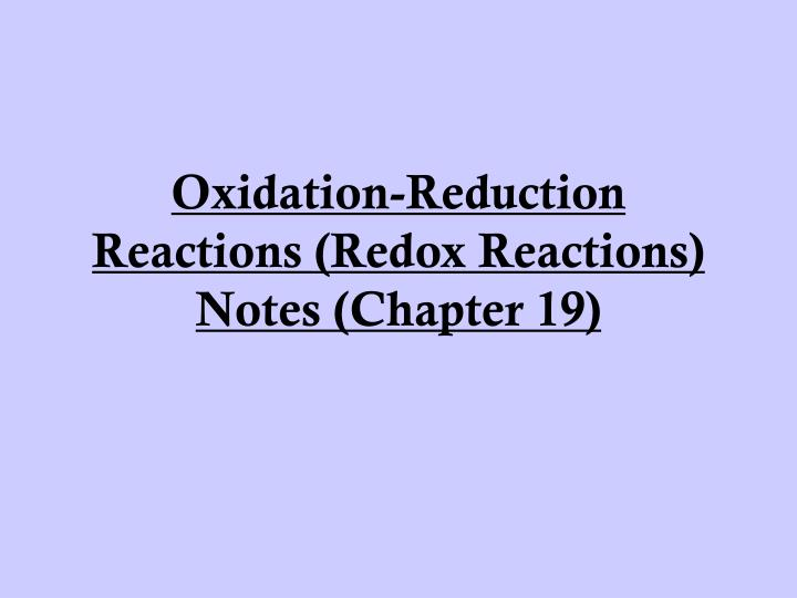 Oxidation reduction reactions redox reactions notes chapter 19
