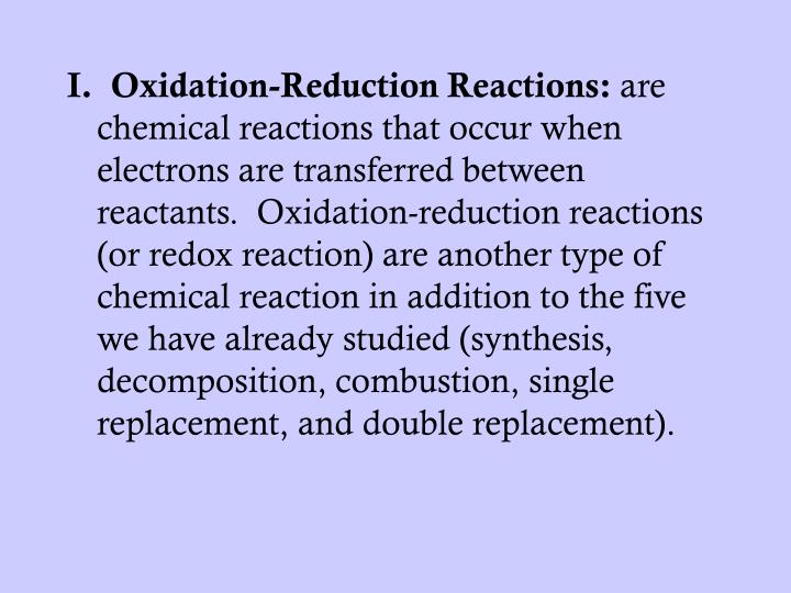 I.  Oxidation-Reduction Reactions: