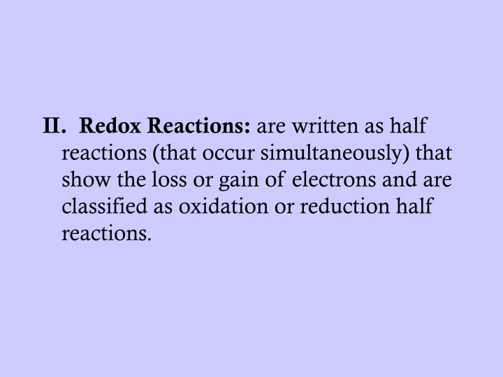 II.  Redox Reactions: