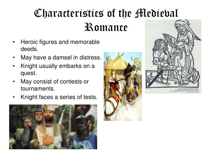Characteristics of the Medieval Romance