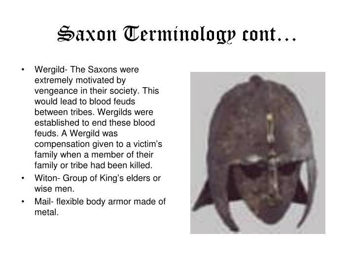 Saxon Terminology cont…
