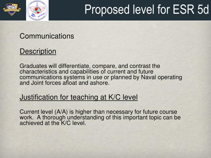 Proposed level for ESR 5d