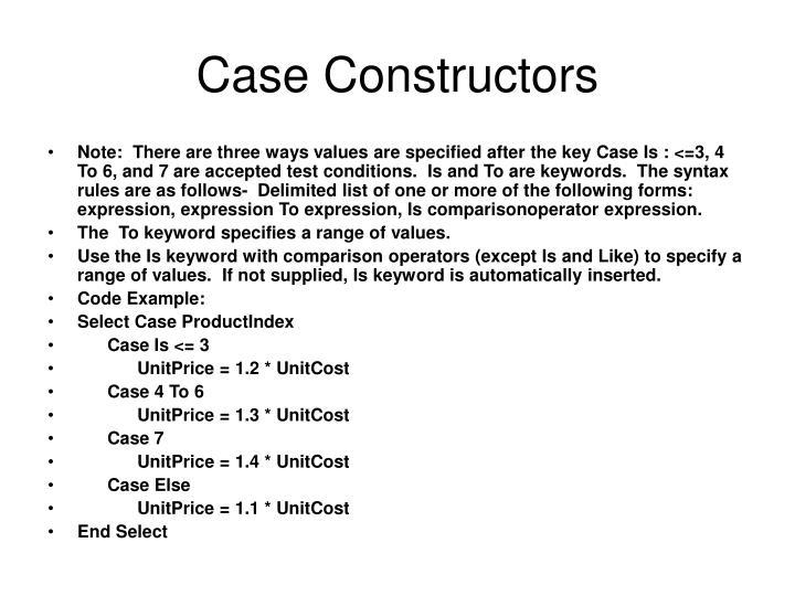 Case Constructors
