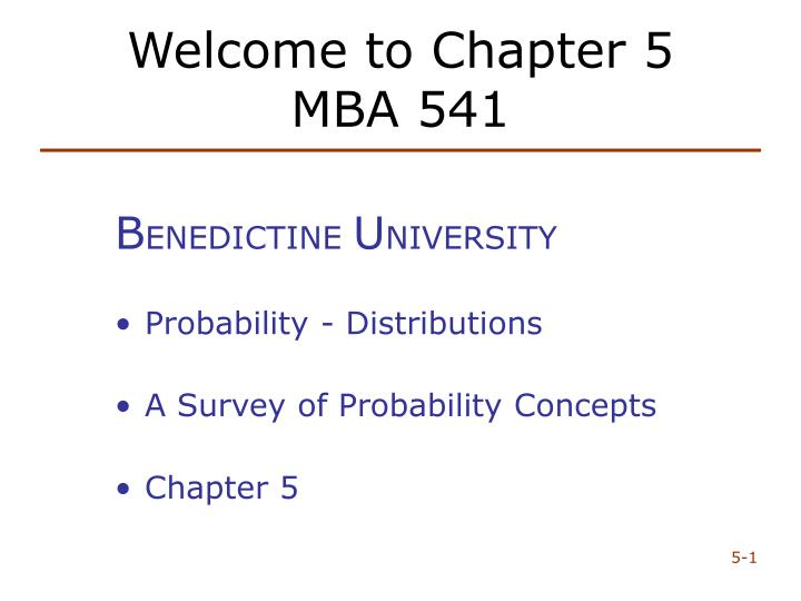 Welcome to chapter 5 mba 541
