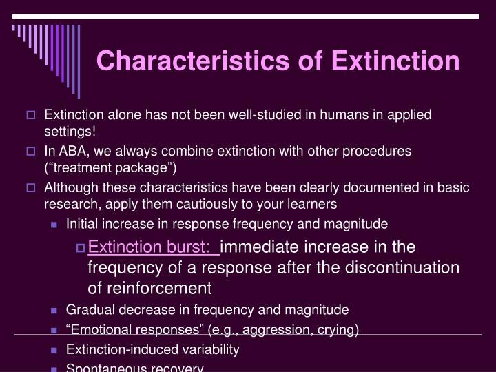 Characteristics of Extinction