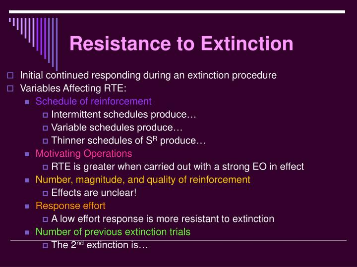 Resistance to Extinction