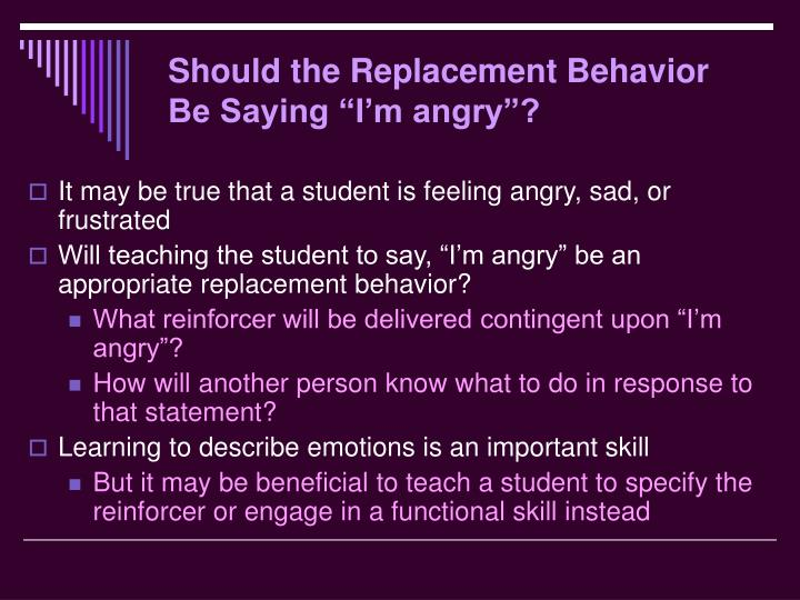 "Should the Replacement Behavior Be Saying ""I'm angry""?"