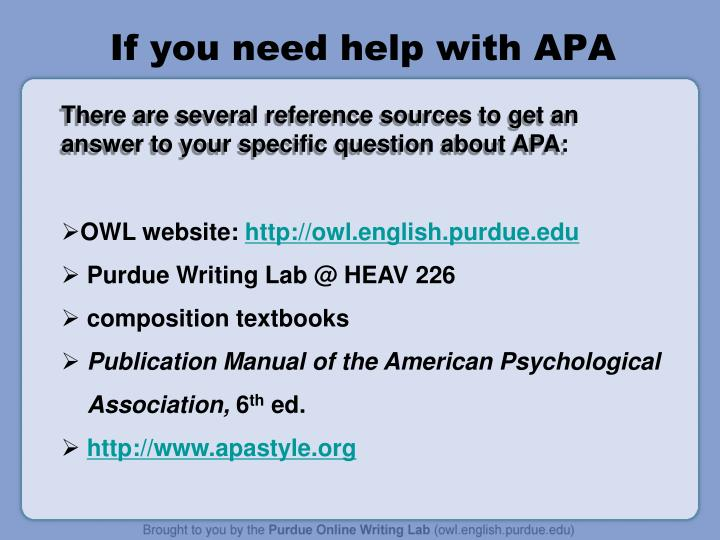 If you need help with APA
