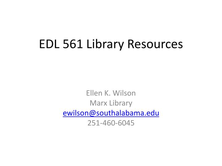 Edl 561 library resources