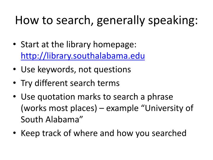 How to search, generally speaking: