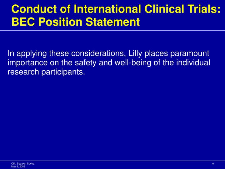 Conduct of International Clinical Trials: BEC Position Statement