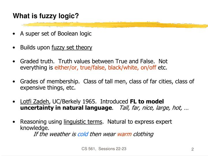 What is fuzzy logic?
