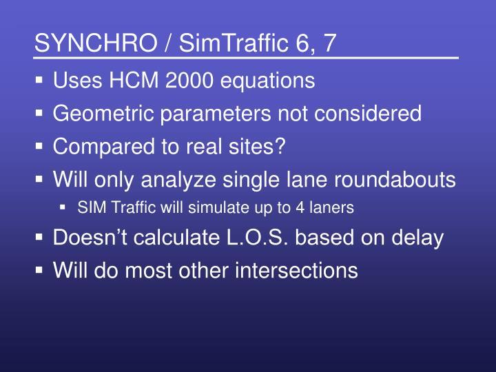 SYNCHRO / SimTraffic 6, 7