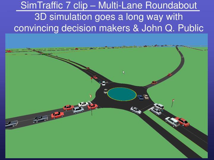 SimTraffic 7 clip – Multi-Lane Roundabout