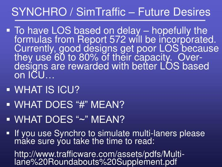 SYNCHRO / SimTraffic – Future Desires
