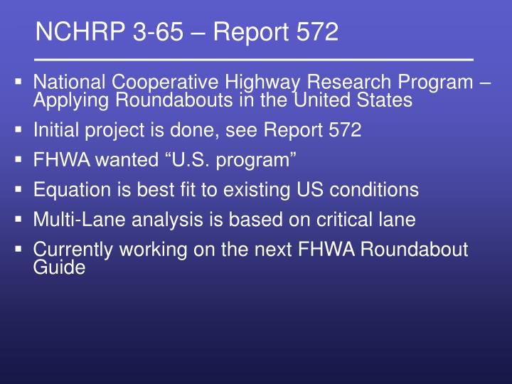 NCHRP 3-65 – Report 572