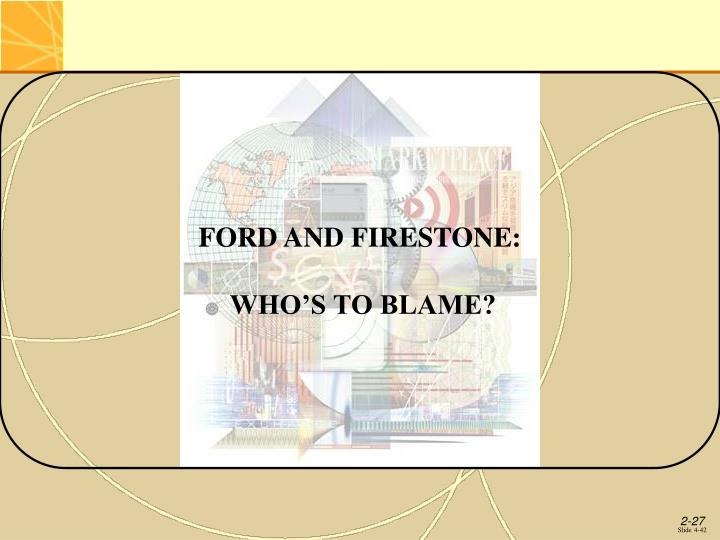 FORD AND FIRESTONE: