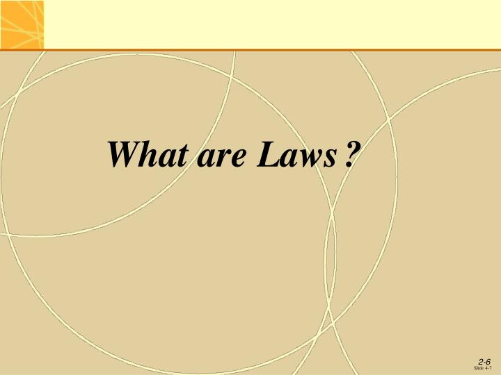 What are Laws	?