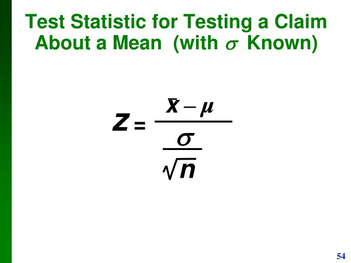 Test Statistic for Testing a Claim About a Mean  (with