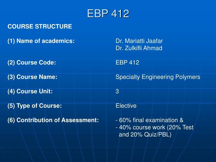 EBP 412