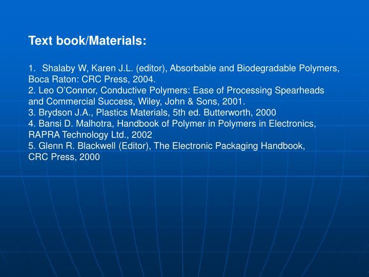 Text book/Materials: