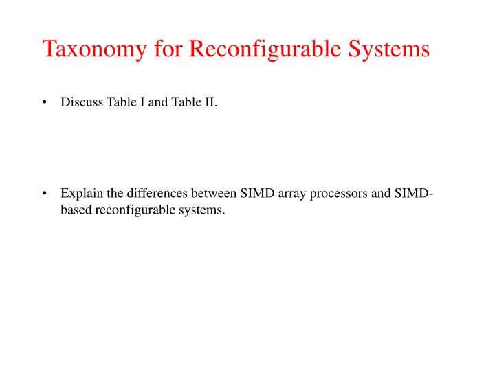 Taxonomy for Reconfigurable Systems